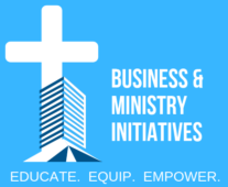 Business & Ministry Initiatives