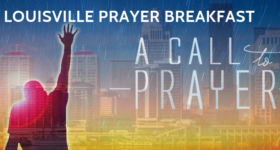 Louisville Prayer Breafast